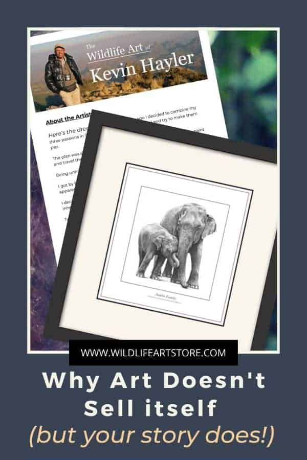 Why art doesn't sell itself but your story does. For Pinterest