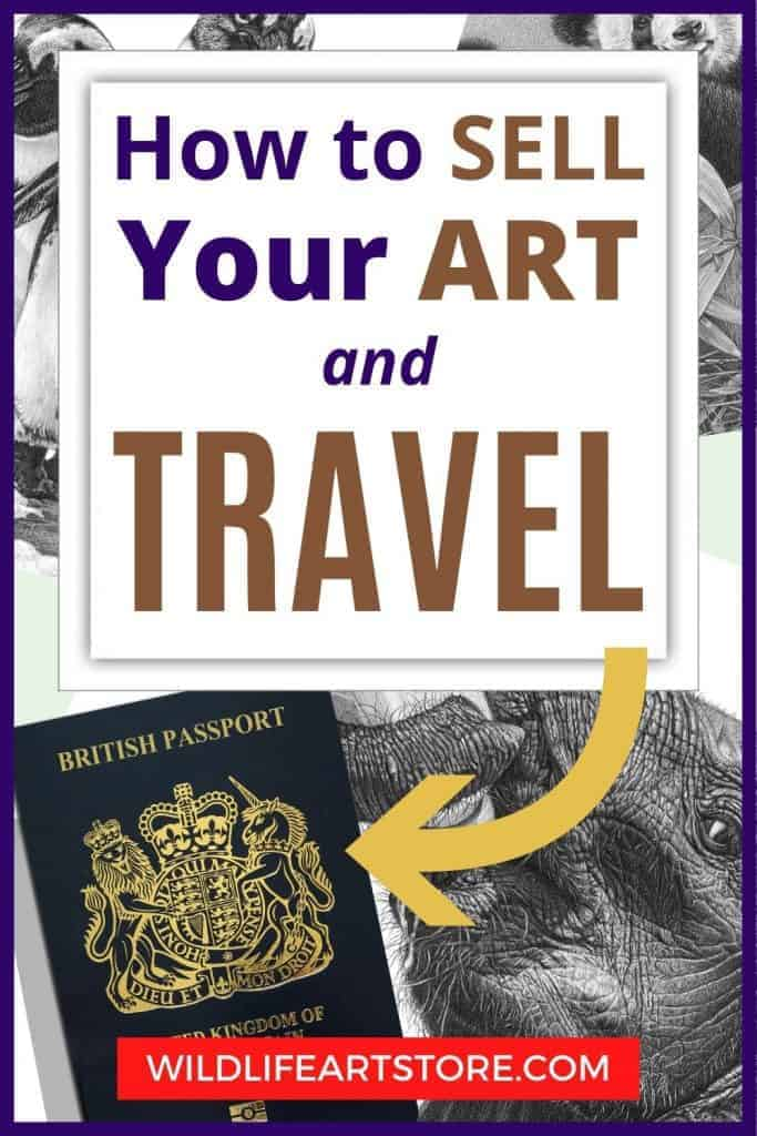 How to sell your art and travel the world. 3 drawings and a passport. image for pinterest